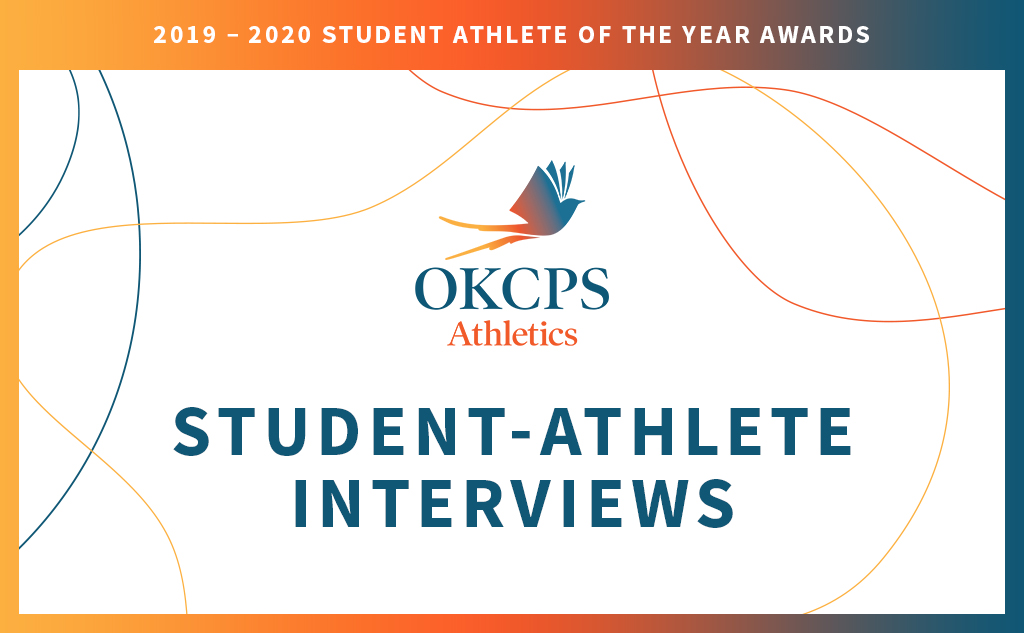 Fields & Futures OKCPS Student-Athlete of the Year Interviews Blog Post Feature Image