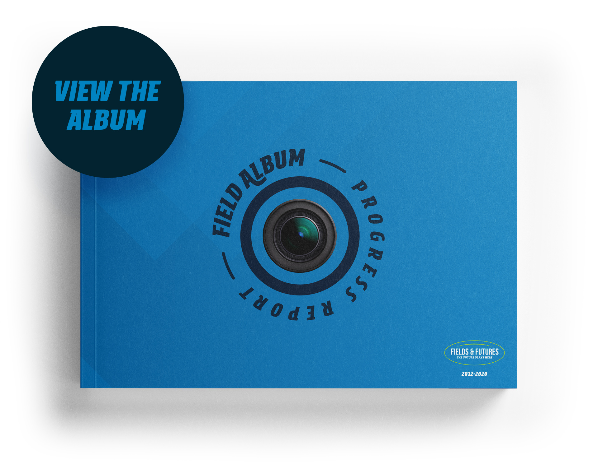 Fields and Futures Field Album Progress Report Book