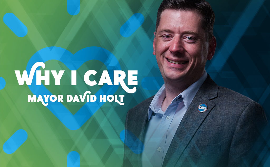 Mayor David Hold Why I Care blog post feature image