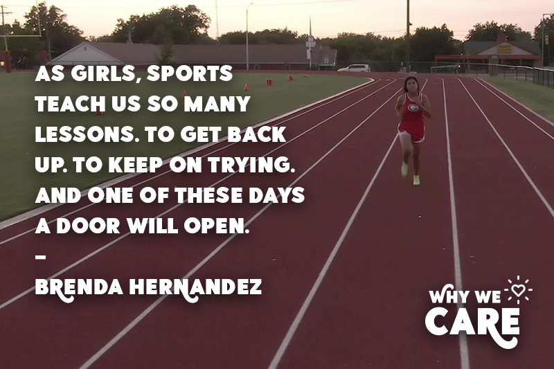 Why We Care quote from Brenda Hernandez about the lesson young girls learn from sports.