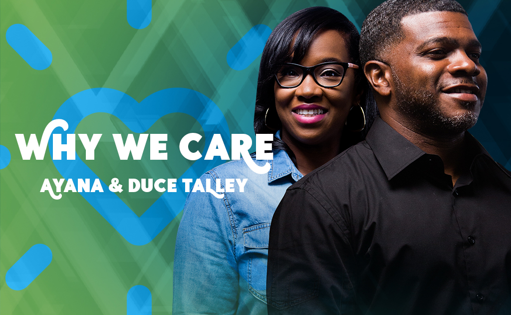 Ayana and Duce Talley Why We Care blog post feature image