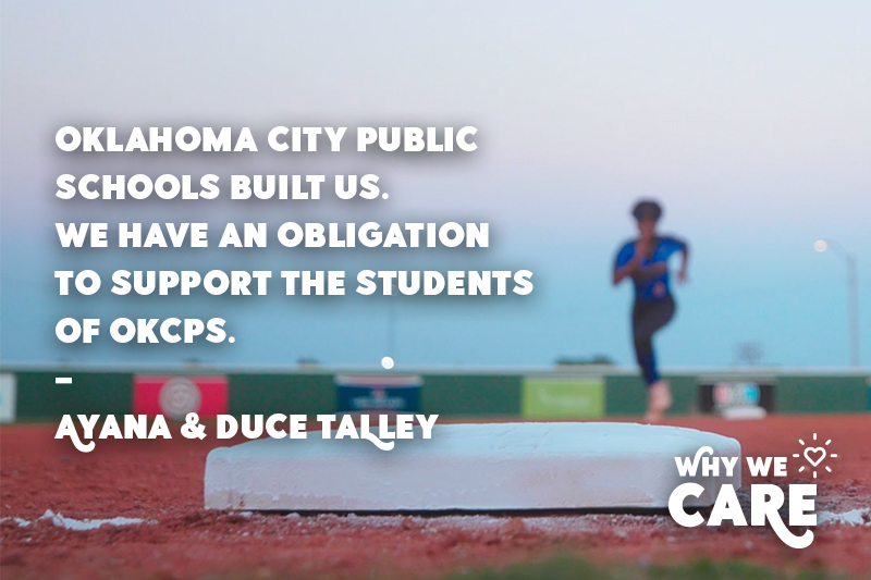 Why We Care quote from Ayana and Duce Talley about the reason they support OKCPS student
