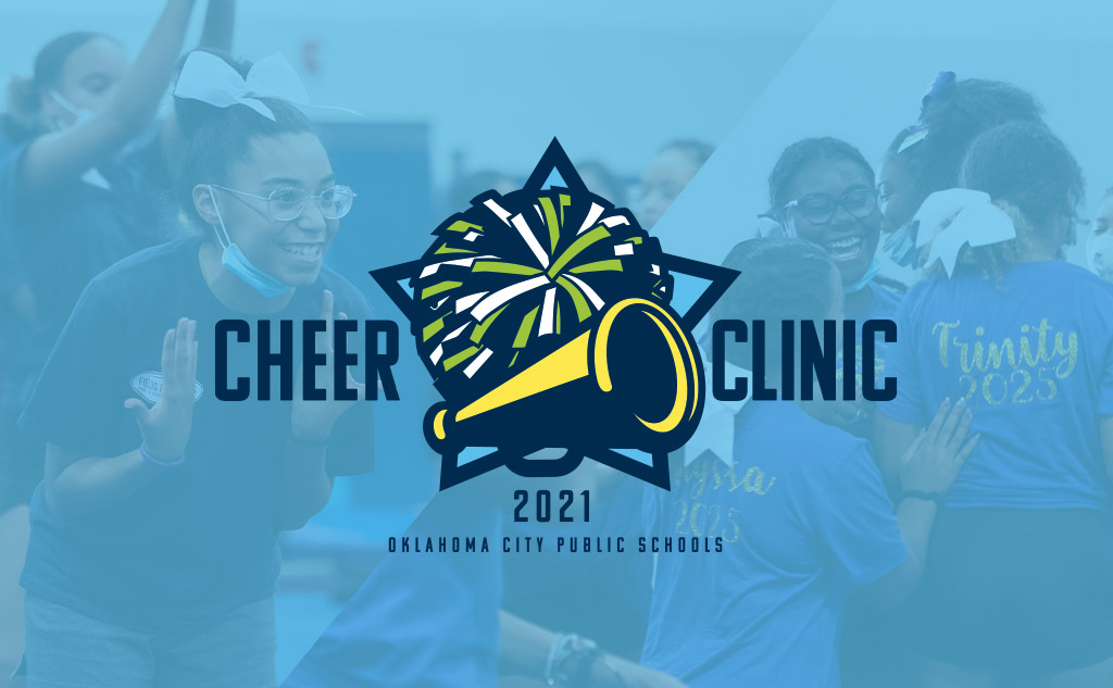 Fields & Futures blog 2021 OKCPS Cheer Clinic Wrap-Up feature image with cheer clinic logo and background images of OKCPS cheerleaders
